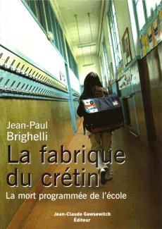 La fabrique du cr�tin